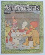 """BD RARE """"L'ÉPATANT"""" - L. FORTON (aut. Des Pieds Nickelés) N°229 - 22 Août 1912 - 16 Pages - Pieds Nickelés, Les"""
