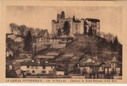 15 - Aurillac - Château De Saint Etienne Côté Est - Editeur: Malroux N° 140 - Aurillac