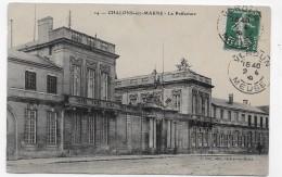 CHALONS SUR MARNE EN 1910 - N° 14 - LA PREFECTURE - BEAU CACHET - CPA VOYAGEE - Châlons-sur-Marne