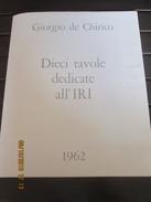 GIORGIO DE CHIRICO - 1962 DIECI TAVOLE DEDICATE ALL'IRI + PORTAFOGLIO CON TESTO DE CHIRICO - 50,5 X 41,5 Cm - Litografia