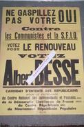 87 - LIMOGES - AFFICHE CONTRE LES COMMUNISTES ET LA S.F.I.O - VOTEZ ALBERT BESSE -REPUBLICAIN -PINAY-BIDAULT- - Afiches
