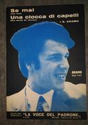 ADAMO Se Mai (Ton Nom) - Una Ciocca Di Capelli (Une Mèche De Cheveux)   1966 - Noten & Partituren