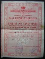 Saint Etienne : Banc D'épreuve Officiel  épreuve Des Armes Finies, Pour Le Rafale Certficat N° 629705 - Historische Documenten