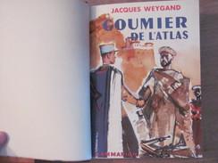 1954 Jacques Weygand Goumier De L Atlas Affaires Indigenes Berberes Maroc Goum Colonisation Afrique - Histoire