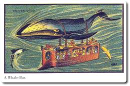 - REPRODUCTION - Une Baleine-Bus - Vision Du 19ème Siècle De L´an 2000 - Image Reproduite Carte Postale - Illustrateurs & Photographes