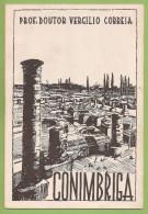 Conímbriga - Vergílio Correia - Ruínas Romanas - Condeixa - Coimbra - Kultur