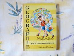 Géographie François Et Villin Première Année   (T) - Livres, BD, Revues