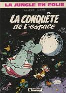 LA JUNGLE EN FOLIE - LA CONQUETE DE L'ESPACE - Réedition Dargaud 1982 - 3a - Books, Magazines, Comics