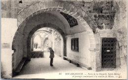 46 ROCAMADOUR --- Porte De La Chapelle Saint Michel Et Passage Conduisant A La Maison De Marie - Rocamadour