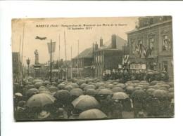 CP -  Maretz   (59) Inauguration Du Monument Aux Morts De La Guerre - Altri Comuni