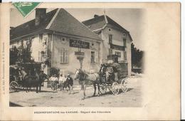 CPA  - Pierrefontaine Les Varans - Départ Des Courriers - Attelage - Hotel Des Trois Pigeons- Adelphe Juif -Propriétaire - Autres Communes