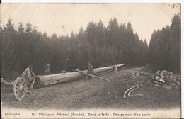 CPA  - Vuillafans D' Amont - Dans La Forêt - Chargement D'un Sapin - Métier - Bois - Bucheron... - Altri Comuni