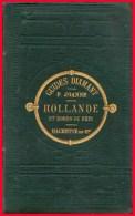 Hollande & Bords Du Rhin Guides Diamant Chez Hachette Par Joanne En 1883 / RARE Aachen Koln Maestricht - Culture