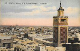 Tunis - Minaret De La Grande Mosquée - Carte ND Phot. N° 385 - Tunisie