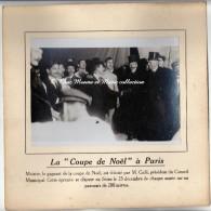 PARIS - COUPE DE NOEL - GALLI PRESIDENT DU CONSEIL MUNICIPAL FELICITANT MEISTER LE 25 DECEMBRE 1912 - PHOTO 15 X 11 CM - Famous People
