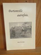 Burtonville Autrefois. Marcel Dewalque. - Culture