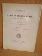 L 'éclairage Des Gares De Chemins De Fer. (Huile, Gaz, électricité) Exposé; 1887. - Chemin De Fer