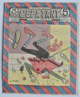 """BD RARE """"L'ÉPATANT"""" - L. FORTON (aut. Des Pieds Nickelés) N°236 - 10 Octobre 1912 - 16 Pages - Pieds Nickelés, Les"""