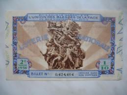 """Loterie Nationale """" Union Des Blessés De La Face """" - """" 2 E Tranche 1936 Billet N° 0.424.404 - France"""