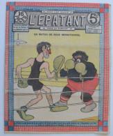 """BD RARE """"L'ÉPATANT"""" - L. FORTON (aut. Des Pieds Nickelés) N°238 - 24 Octobre 1912 - 16 Pages - Pieds Nickelés, Les"""