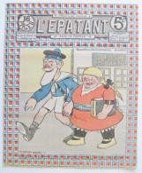 """BD RARE """"L´ÉPATANT"""" - L. FORTON (aut. Des Pieds Nickelés) N°268 - 22 Mai 1913 - 16 Pages - Pieds Nickelés, Les"""