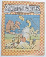 """BD RARE """"L´ÉPATANT"""" - L. FORTON (aut. Des Pieds Nickelés) N°274 - 3 Juillet 1913 - 16 Pages - Pieds Nickelés, Les"""