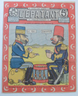 """BD RARE """"L´ÉPATANT"""" - L. FORTON (aut. Des Pieds Nickelés) N°275 - 10 Juillet 1913 - 16 Pages - Pieds Nickelés, Les"""