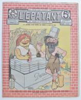 """BD RARE """"L´ÉPATANT"""" - L. FORTON (aut. Des Pieds Nickelés) N°276 - 17 Juillet 1913 - 16 Pages - Pieds Nickelés, Les"""