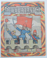 """BD RARE """"L´ÉPATANT"""" - L. FORTON (aut. Des Pieds Nickelés) N°277 - 24 Juillet 1913 - 16 Pages - Pieds Nickelés, Les"""