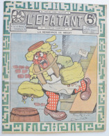 """BD RARE """"L´ÉPATANT"""" - L. FORTON (aut. Des Pieds Nickelés) N°278 - 31 Juillet 1913 - 16 Pages - Pieds Nickelés, Les"""