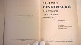 Paul Von Hindenburg Als Mensch, Staatsmann, Feldherr - 1948 - Biographies & Mémoires