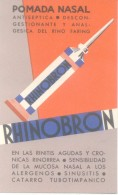 RHINOBRON POMADA NASAL - ANTISEPTICA DESCONGESTIONANTE Y ANALGESICA DEL RINO FARINGEO TARJETA PUBLICITARIA - Health