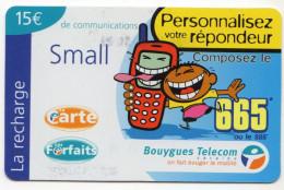 ANTILLES FRANCAISES RECHARGE BOUYGUES TELECOM SMALL Personnalisez Votre Répondeur15€ Date 03/2002 - Antilles (French)