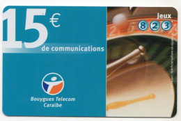ANTILLES FRANCAISES RECHARGE BOUYGUES TELECOM 15€ Date 11/2004