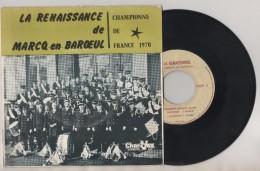 FANFARE LA RENAISSANCE DE MARCQ EN BAROEUL NORD - PHOTOS ET DEDICACE SUR LA POCHETTE - VOIR LES SCANNERS - Limited Editions