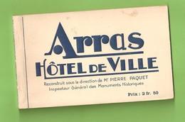 CARNET 10 VUES- HOTEL DE VILLE-ARRAS- (reconstruit S/s La Direction De Mr PIERRE PAQUET- Inspecteur Gal Monuments Histo - Arras