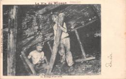 ¤¤  -   La Vie Du Mineur  -  11  -  Boisage D'une Taille    -  Mine     -  ¤¤ - Mines