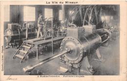 ¤¤  -   La Vie Du Mineur  -  8  -  Machine D´Extraction  -  Machiniste à Son Poste   -  Mine     -  ¤¤ - Mines