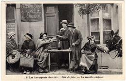 Les Auvergnats Chez Eux  Soir De Foire.  La Dernière Chopine. (Héliogravure COMBIER)   2 Scans - Auvergne Types D'Auvergne