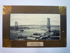 NEW-YORK  :  WILLIAMSBURG  BRIDGE  -  Carte Couleur  1908   XXX - Ponts & Tunnels