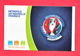 TICKET - Carte 2 Voyages - Collector  - Bus Tram Métro - MARSEILLE EURO UEFA FOOT 2016 Football  Ticket Utilisé - Europa