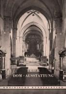 TRIER DOM AUSSTATTUNG RHEINISCHE KUNSTSÄTTEN - Architecture
