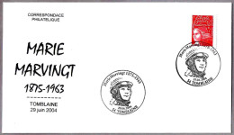 Aviadora MARIE MARVINGT (1875-1963) - Aviator. Tomblaine 2004