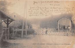 78-JOUY-EN-JOSAS- PASSAGE A NIVEAU ET RUE D'ORLEANS - Jouy En Josas