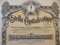 Action Titre De 25 000 Francs Stella Capitalisation 1932 - Banque & Assurance