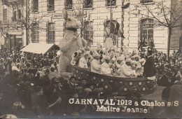 71 CHALON-sur-SAONE  Carte Photo  -  Carnaval 1912 Maitre Jeannot - Chalon Sur Saone