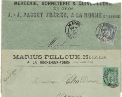 2 DEVANTS SAGE, Entetes Huissier Et Mercerie, LA ROCHE HAUTE SAVOIE. - 1877-1920: Periodo Semi Moderno