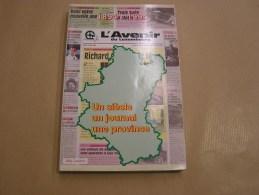 L' AVENIR DU LUXEMBOURG 1894 1994 Un Siècle Un Journal Une Province Régionalisme Journaliste Presse Journalisme Histoire - Cultuur
