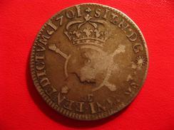 1/2 écu Demi-écu Louis XIV 1701 CC Besançon - Reformation Sur Un Demi-écu De Aix 2922 - 987-1789 Monnaies Royales