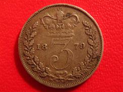 Grande-Bretagne - UK - 3 Pence 1879 2668 - 1816-1901 : Frappes XIX° S.